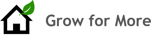 Grow for More